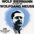 Cover: »Wolf Biermann Ost Zu Gast Bei Wolfgang Neuss West« von »Biermann, Wolf / Neuss, Wolfgang«
